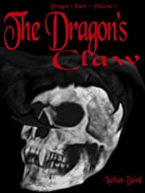 The Dragon's Claw: Dragon'd Pain (Book 2) (Dragon's Pain)