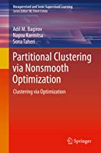 Partitional Clustering via Nonsmooth Optimization: Clustering via Optimization (Unsupervised and Semi-Supervised Learning) (English Edition)