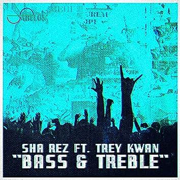 Bass & Treble (feat. Trey Kwan)