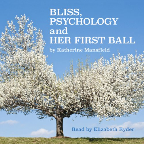 Bliss, Psychology, and Her First Ball cover art