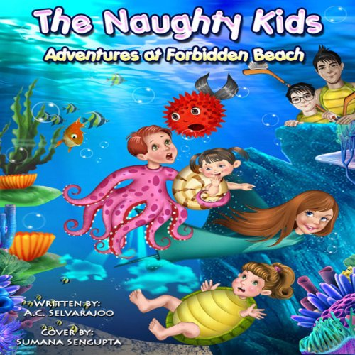 The Naughty Kids: Adventures at Forbidden Beach audiobook cover art