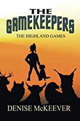 The Gamekeepers: The Highland Games Paperback