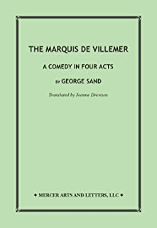 The Marquis de Villemer / A Comedy in Four Acts