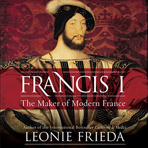 Francis I audiobook cover art
