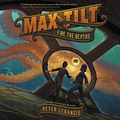 Max Tilt: Fire the Depths audiobook cover art
