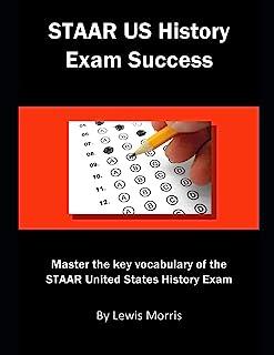 Staar Us History Exam Success: Master the Key Vocabulary of the Staar United States History Exam