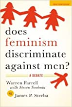 Does Feminism Discriminate Against Men?: A Debate (English Edition)