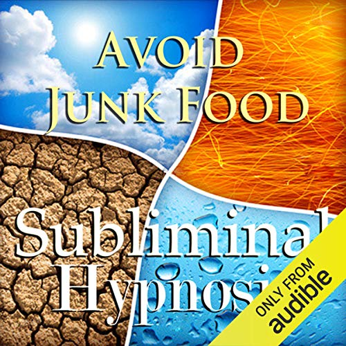 Avoid Junk Food with Subliminal Affirmations audiobook cover art