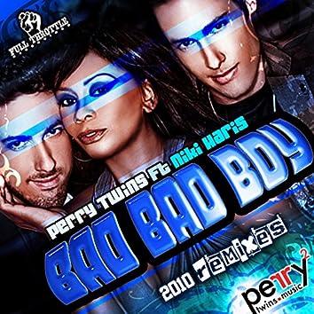 Bad Bad Boy (Remixes)