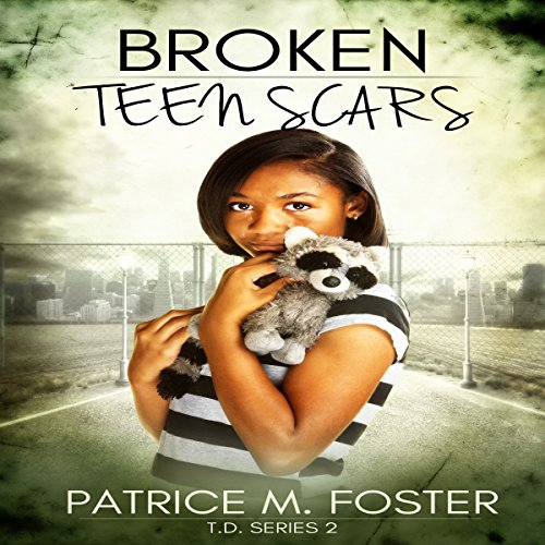 Broken Teen Scars  By  cover art