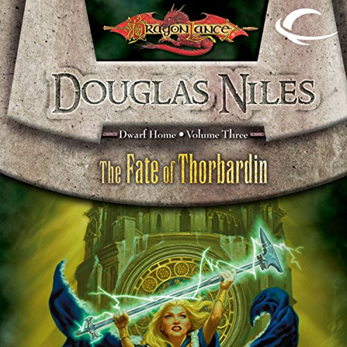 The Fate of Thorbardin audiobook cover art