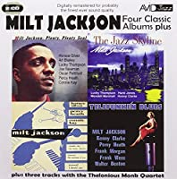 Four Classic Albums Plus (The Jazz Skyline / Milt Jackson Quartet / Telefunken Blues / Plenty Plenty Soul) by Milt Jackson (2010-05-11)