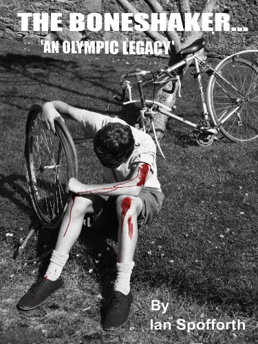 THE BONESHAKER AN OLYMPIC LEGACY (English Edition)