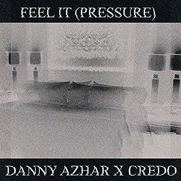 Feel It (Pressure)