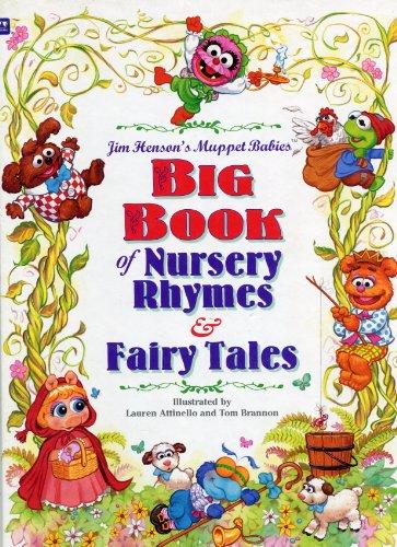Muppet Babies Big Book Of Nursery Rhymes & Fairy Tales