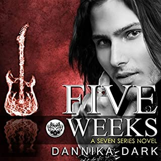 Five Weeks     Seven, Book 3              By:                                                                                                                                 Dannika Dark                               Narrated by:                                                                                                                                 Nicole Poole                      Length: 11 hrs and 3 mins     3,441 ratings     Overall 4.6