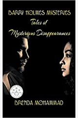Barry Holmes Mysteries: Tales of Mysterious Disappearances Kindle Edition