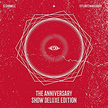 The Anniversary Show (Deluxe Edition)