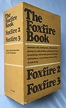 The Foxfire Book, Foxfire 2 / Foxfire 3 (3 Volumes Set)