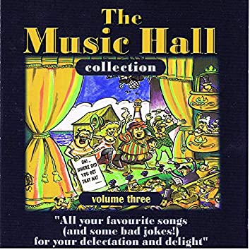 The Music Hall Collection, Vol. 3