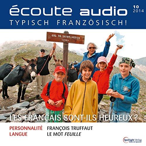 Écoute audio - Les Français sont-ils heureux? 10/2014 cover art
