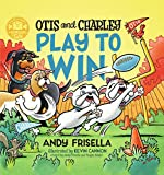 Otis and Charley Play to Win - Andy Frisella
