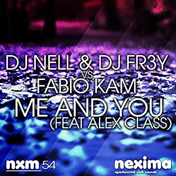 Me And You (feat Alex Class)