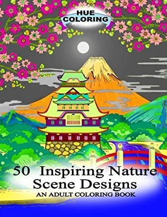 50 Inspiring Nature Scene Designs: An Adult Coloring Book by Elisabeth Huffman (2016-03-26)