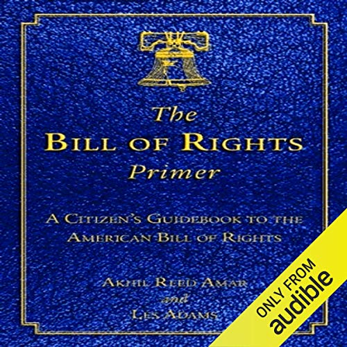 The Bill of Rights Primer audiobook cover art