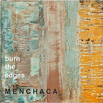 Burn The Edges