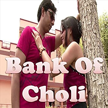 Bank of Choli