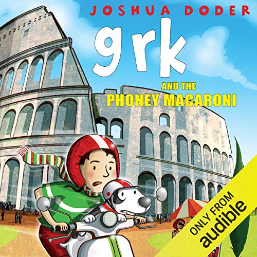 Grk and the Phoney Macaroni audiobook cover art