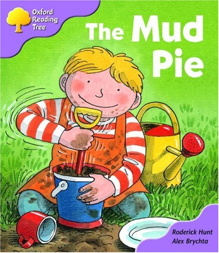 Oxford Reading Tree: Stage 1+: First Phonics: the Mud Pieの詳細を見る