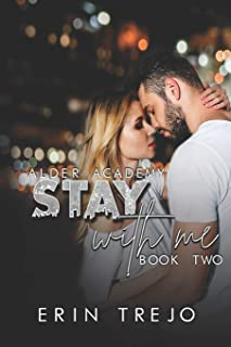 Stay With Me: (A Dark College/Enemies to Lovers): 2