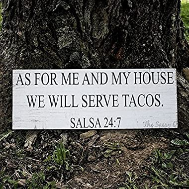 As For Me And My House We Will Serve Tacos, Salsa 24:7 Wood Sign, Rustic Decor
