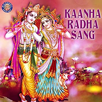 Kaanha Radha Sang