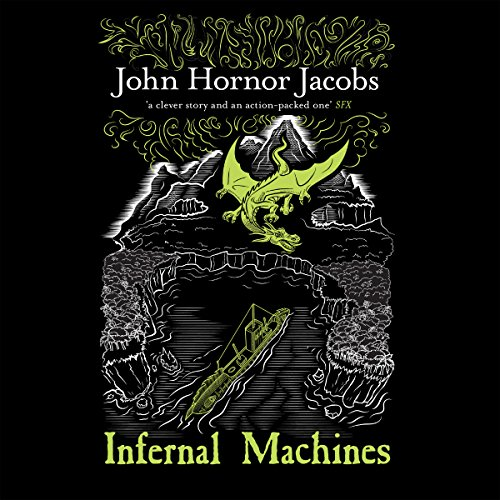 Infernal Machines     The Incorruptibles, Book 3              By:                                                                                                                                 John Jacobs                               Narrated by:                                                                                                                                 Steven Pacey                      Length: 13 hrs and 22 mins     12 ratings     Overall 4.6