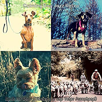Music for Dogs (Vibraphone and Tenor Saxophone)
