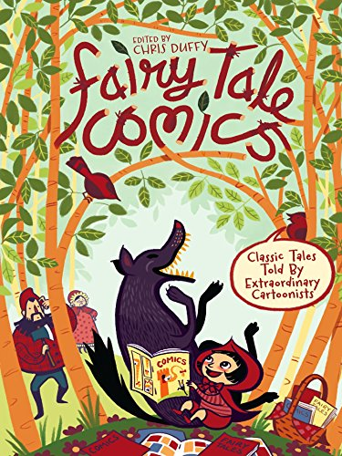 Fairy Tale Comics: Classic Tales Told by Extraordinary Cartoonists (English Edition)