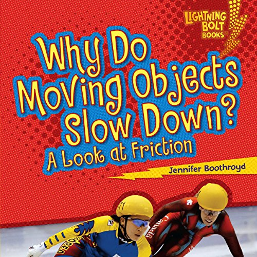 Why Do Moving Objects Slow Down? audiobook cover art
