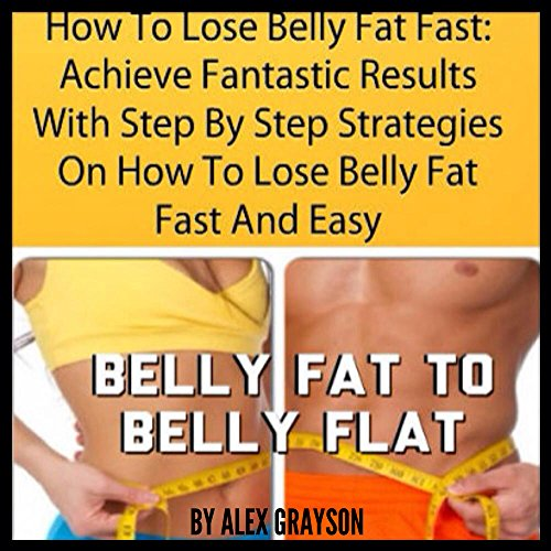 How to Lose Belly Fat Fast audiobook cover art
