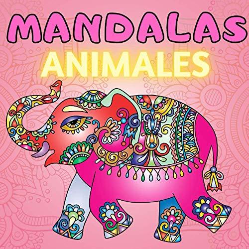 Mandalas Animales: Libro para colorear mandalas para niños, Cuadernos para colorear niños de 4-8, 9-12, 6-10 Años, Ideas para regalos de Navidad y ... elefantes, búhos, caballos, perros, gatos)