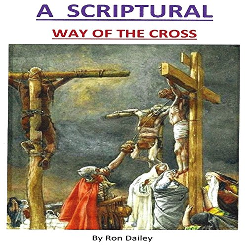 A Scriptural Way of the Cross audiobook cover art