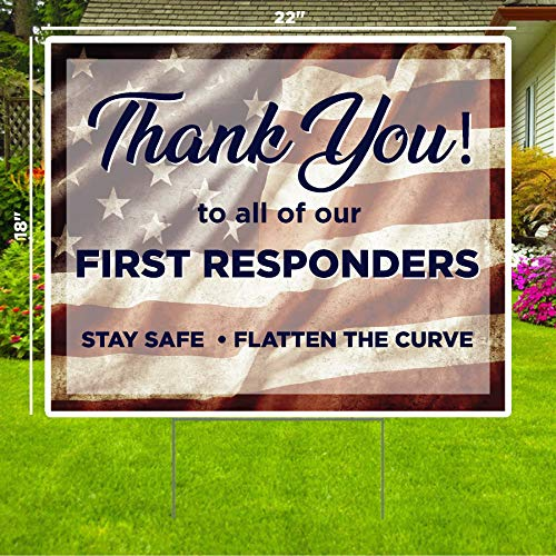 Thank You First Responders American Flag Yard Sign - Social Distancing Quarantine - Stay Safe - Bend The Curve