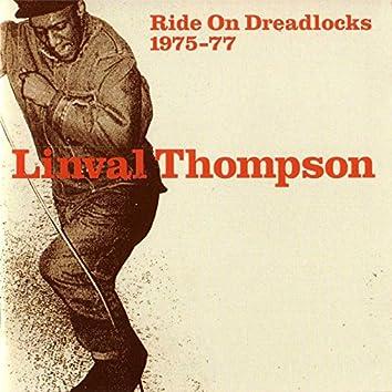 Ride On Dreadlocks 1975 - 1977