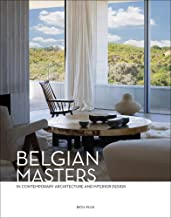 Belgian Masters: in Contemporary Architecture and Interior Design (Dutch, English and French Edition)