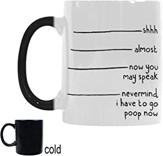 InterestPrint Personalized Shhh, Almost, Now You May Speak, Nevermind I Have to Go Now, Heat Sensitive Color Changing Morphing Coffee Mug, 11 Ounce