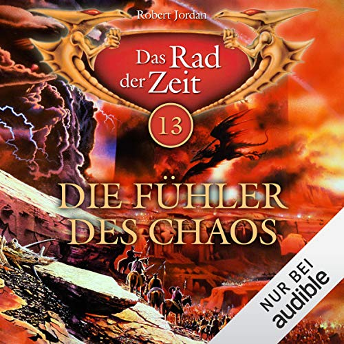 Die Fühler des Chaos     Das Rad der Zeit 13              By:                                                                                                                                 Robert Jordan                               Narrated by:                                                                                                                                 Helmut Krauss                      Length: 15 hrs and 52 mins     Not rated yet     Overall 0.0