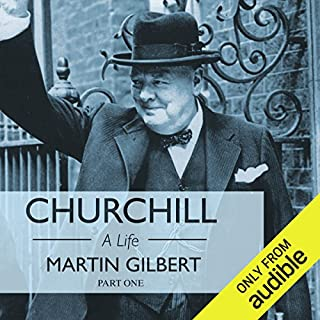 Churchill: A Life, Part 1 (1874-1918) audiobook cover art