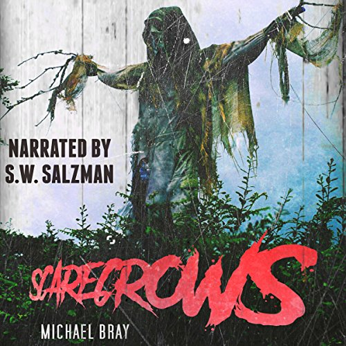 Scarecrows Audiobook By Michael Bray cover art
